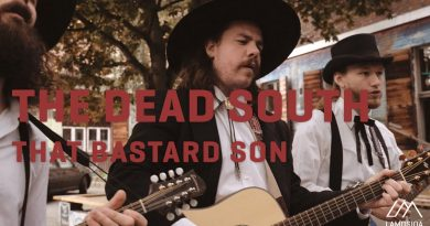 The Dead South - That Bastard Son