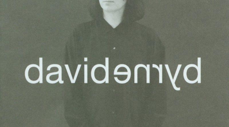 David Byrne — David Byrne