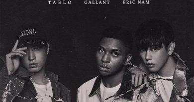 Eric Nam, Gallant, Tablo