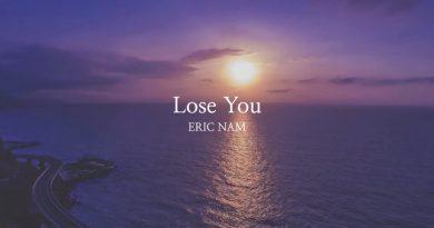Eric Nam - Lose You