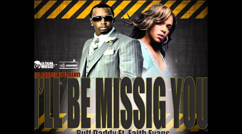 Puff Daddy - I will be missing you