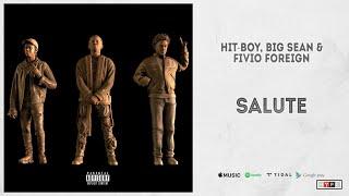 Hit-Boy feat. Big Sean, Fivio Foreign - Salute