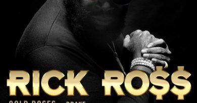 Rick Ross feat. Drake - Gold Roses
