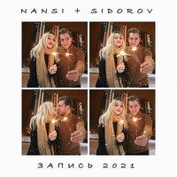 NANSI & SIDOROV - Запись 2021