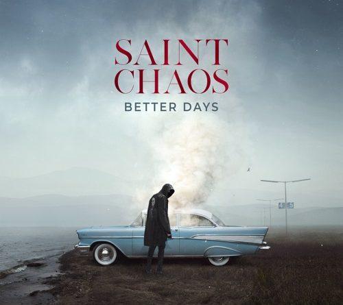 Saint Chaos - Better Days