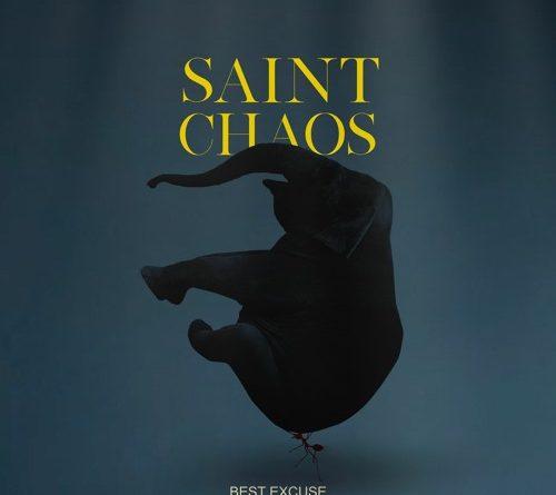 Saint Chaos - Best Excuse