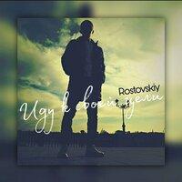 Rostovskiy—Иду к своей цели