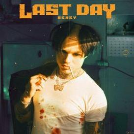BEXEY - LAST DAY