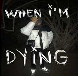 yunggoth✰ - When I'm Dying