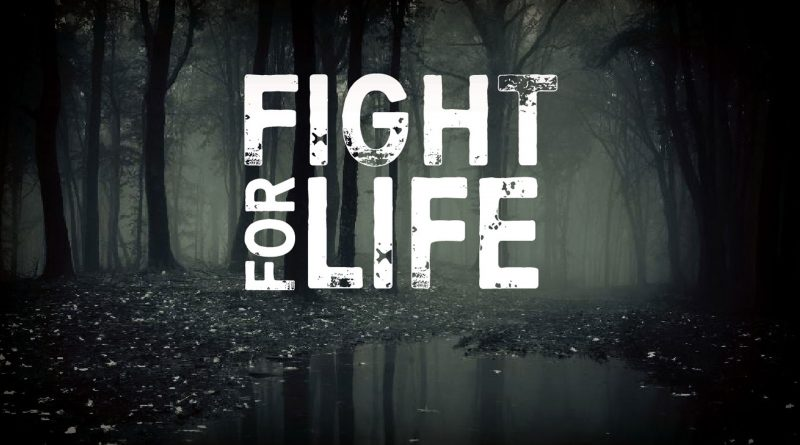 A Fight for Life