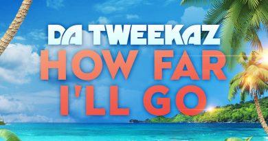J.Fla - How Far I'll Go