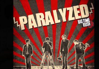 Big Time Rush - Paralyzed