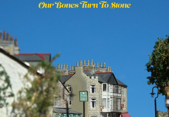 Aquilo - Our Bones Turn To Stone